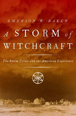 A Storm of Witchcraft By Baker, Emerson W.