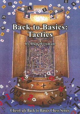 Back to Basics By Heisman, Dan